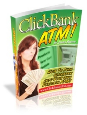 Product picture Clickbank ATM - Making money on clickBank